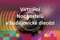 Virtuální Noc kostelů v budějovické diecézi